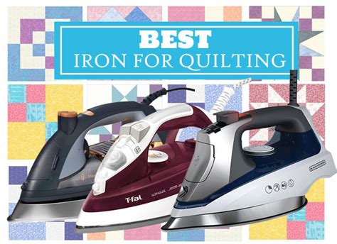 irons for quilting best iron for quilting a cozy home