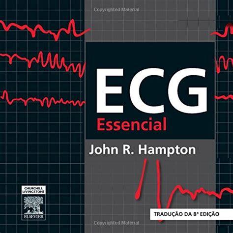 [m554.ebook] Pdf Download Ecg Essencial, By John