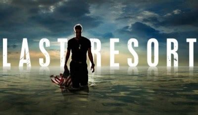 Last Resort: Last Episode Details for Cancelled ABC Series