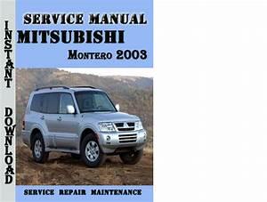 Mitsubishi Montero 2003 Service Repair Manual Pdf Download