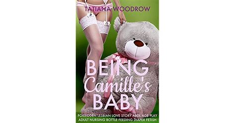 Being Camille S Baby Forbidden Lesbian Love Story Abdl