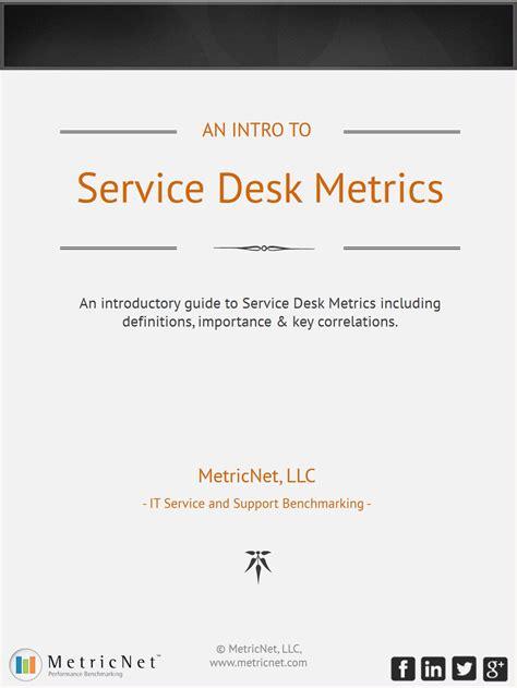 help desk kpi metrics introduction to it service desk metrics definitions more
