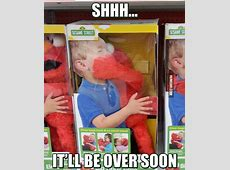 Elmo It Will Be Over Soon Humoarcom