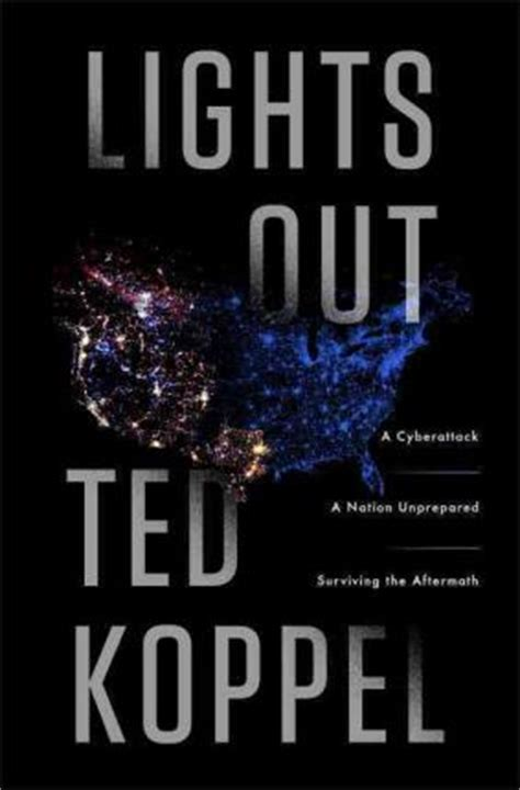 lights out book lights out ted koppel 9780553419962