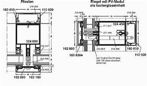 Schüco Pfosten Riegel : pfosten riegel konstruktion portal f r geb udeintegrierte photovoltaik ~ Frokenaadalensverden.com Haus und Dekorationen