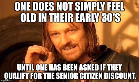 Senior Meme - one does not simply meme imgflip