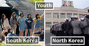 Life In North Korea Vs South Korea: My Visual Comparison ...