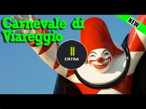 Ingresso Carnevale Viareggio Carnevale Di Viareggio 2016 Offerte Hotel