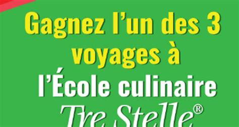 ecole de cuisine au canada gagnez l 39 un des 3 voyages à l école de cuisine tre stelle québec concours gratuits