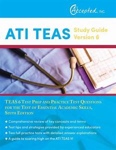 Ati Teas Study Guide Version 6  Teas 6 Test Prep And