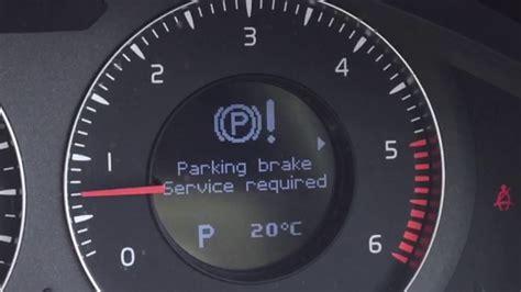 volvo electric parking brake fault   release