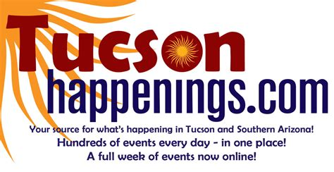 tucson happenings whats happening today friday august