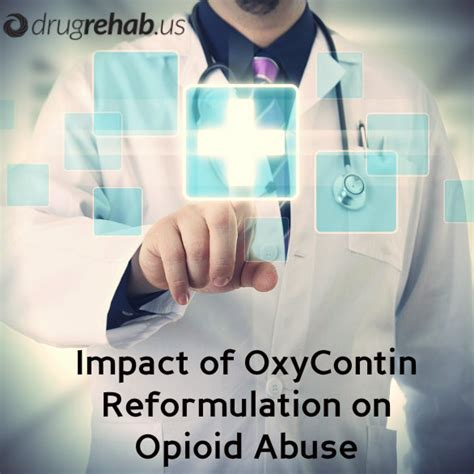 Has The Reformulation Of Oxycontin Helped Discourage