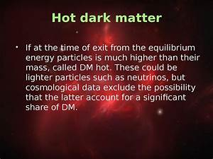 Dark matter and dark energy - презентация онлайн