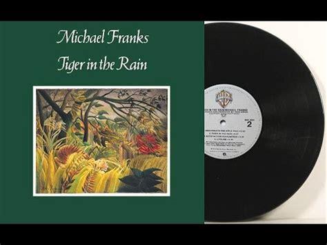 michael franks tiger   rain full album  youtube