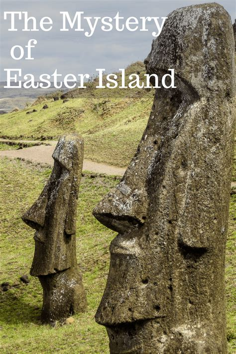 Easter Island: Why Are There Giant Statues on a Mysterious