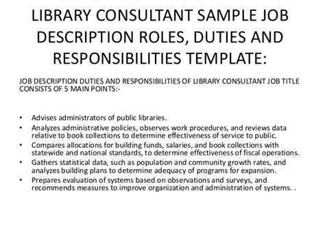 Librarian Description And Duties by Library Consultant Business The Opportunities