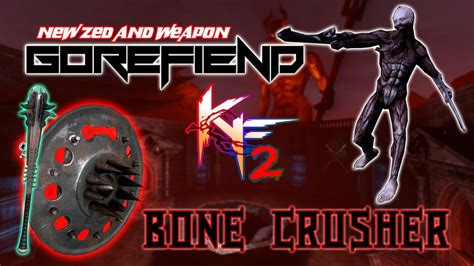 killing floor 2 bone crusher killing floor 2 gorefiend bone crusher hellspawn hoe beta 1049 youtube