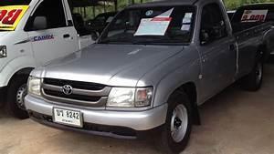 Toyota Tiger D4d  U0e1b U0e35 2005 Singlecab  U0e02 U0e32 U0e22 U0e41 U0e25 U0e49 U0e27