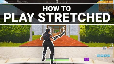 fortnite   play stretched   pc amd nvidia