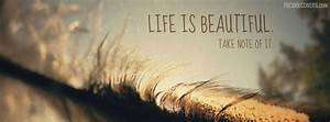 BEAUTIFUL LIFE QUOTES FOR FACEBOOK COVER image quotes at ...