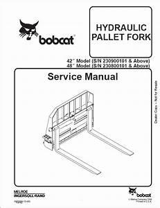 Bobcat Hydraulic Pallet Fork Service Repair Workshop