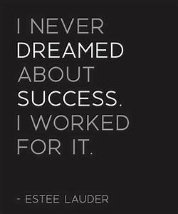 Worked For It - Success Quote