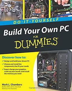 Epub Free Build Your Own Pc Doityourself For Dummies  Pdf