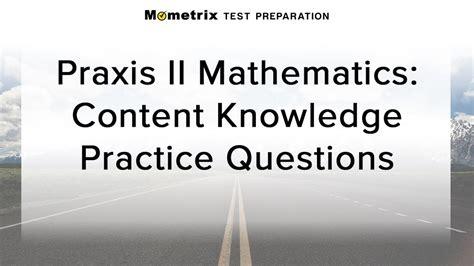 Free Praxis II Mathematics: Content Knowledge Practice