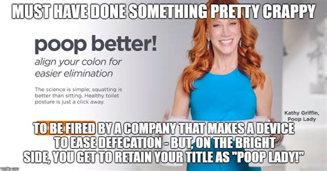 Kathy Griffin Memes - kathy griffin still a quot poop lady quot imgflip