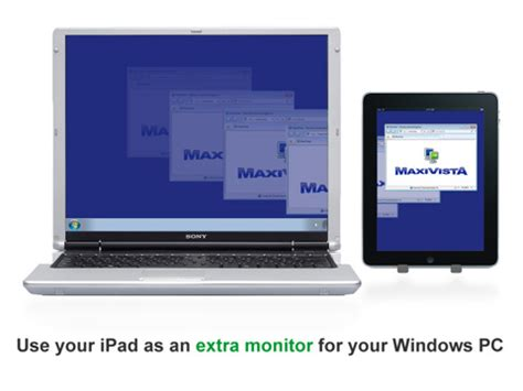 Venue Maxi maxivista use your as a second pc monitor mobile