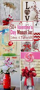 50+ Valentine's Day Mason Jar Ideas & Tutorials - Noted List