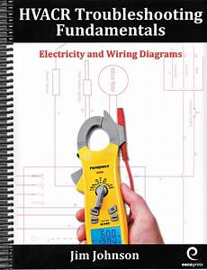 Hvacr Troubleshooting Fundamentals Electricity  U0026 Wiring