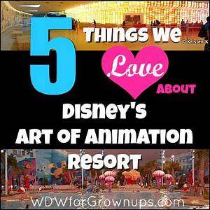 5 Things We Love About Disney's Art of Animation Resort ...