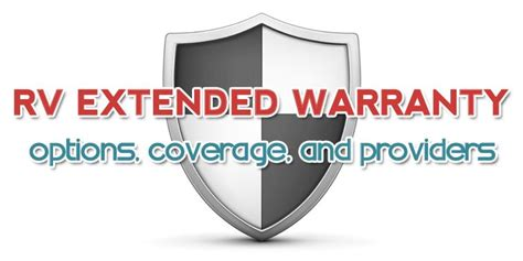 choosing the best rv extended warranty options provider