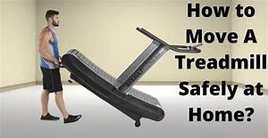 How To Move A Treadmill Safely At Home