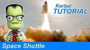 How to Build a Space Shuttle in KSP - YouTube