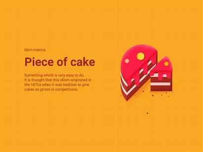 Piece Cake Idioms Examples Idiom Creative Writing