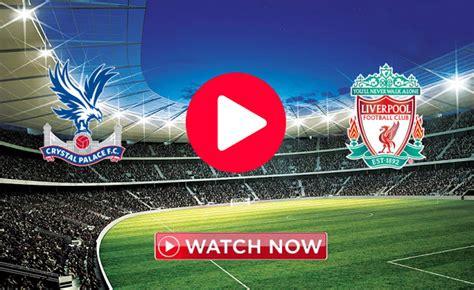 Crystal Palace vs Liverpool Live 23/11/2019 | Liverpool ...
