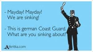 We Are Sinking by Mayday Mayday We Are Sinking This Is German Coast