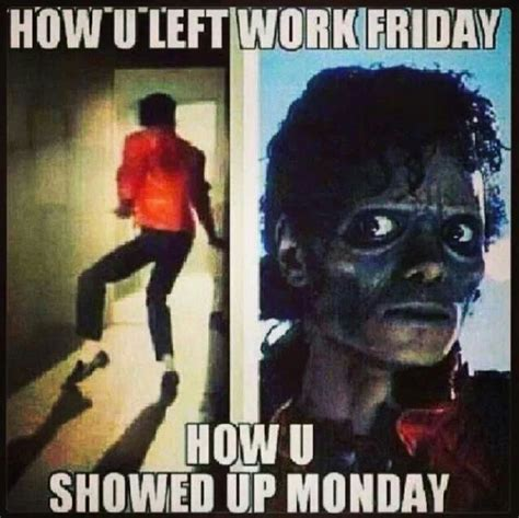 Friday Song Meme - which michael jackson song is your theme song mondays humor and funny stuff
