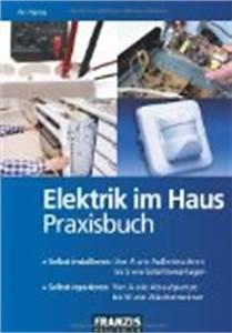 Elektroinstallation Im Haus : elektroinstallation im haus installation altbau elektrik ~ Lizthompson.info Haus und Dekorationen
