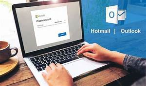 Hotmail Sign Up And Login  How To Create A Hotmail Email
