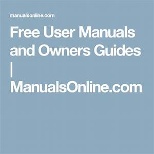 Free User Manuals And Owners Guides