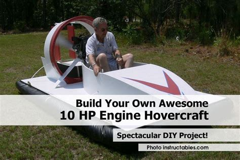 Build Your by Build Your Own Awesome 10 Hp Engine Hovercraft