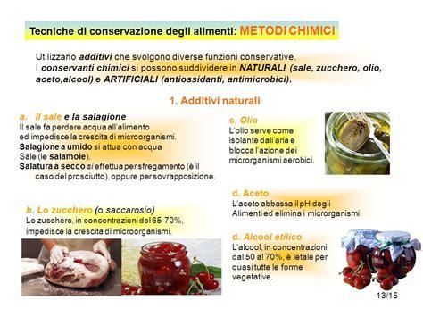 conservanti naturali per alimenti tecniche di conservazione ppt scaricare
