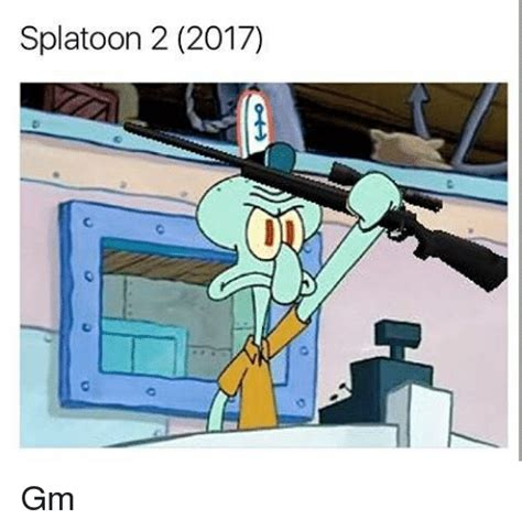 Splatoon 2 Memes - splatoon 2 2017 gm meme on sizzle
