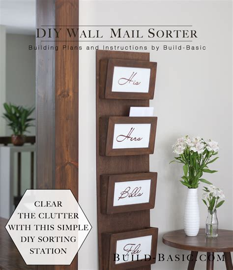 build  diy wall mail sorter build basic