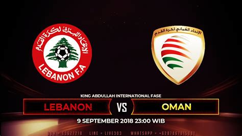 Catch all important football matches live online with no fee. PREDIKSI LEBANON VS OMAN 9 SEPTEMBER 2018   9 september