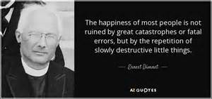 Ernest Dimnet q... Earnie Larsen Famous Quotes